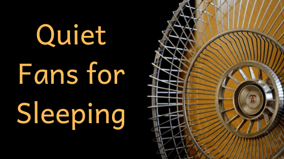 best Quiet Fans for Sleeping